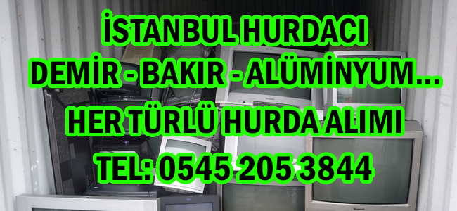 Hurda televizyon İstanbul hurdacı